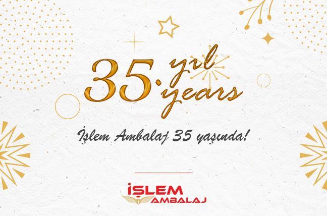 35. Yılımızı Kutluyoruz!